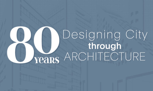 80 Years of Designing City through Architecture
