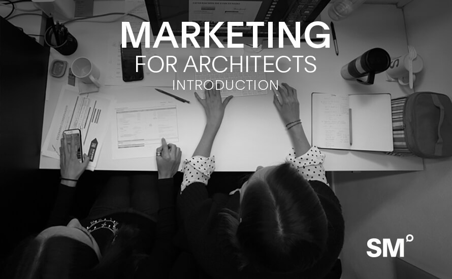 Introduction to Marketing for Architects