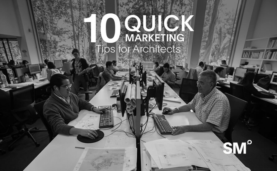 10 Quick Marketing Tips for Architects