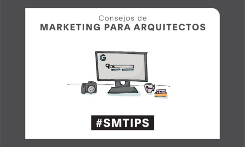 11 Tips rápidos de Marketing para Arquitectos