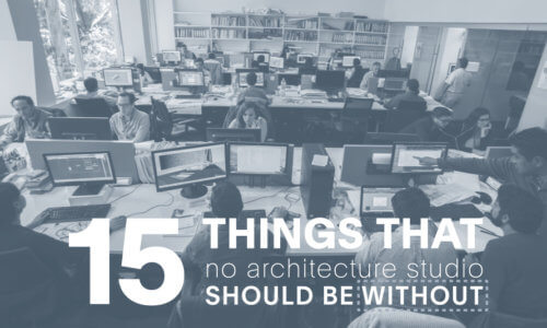 15 things that no architecture studio should be without